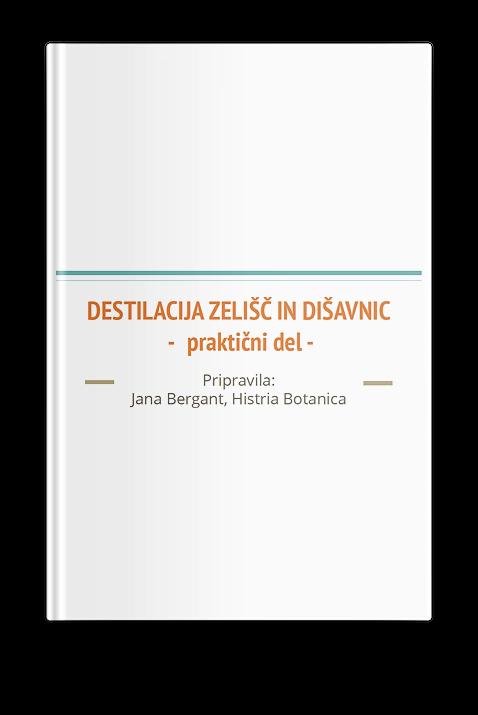 priloga webinar destilacija zelišč in dišavnic z Jano Bergant